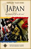 Japan: True Stories of Life on the Road (Travelers' Tales) 188521104X Book Cover