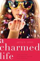 A Charmed Life 1401686885 Book Cover