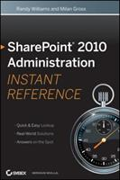 Sharepoint 2010 Administration Instant Reference 1118022343 Book Cover