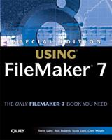 Special Edition Using FileMaker 7 (Special Edition Using) 0789730286 Book Cover