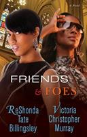 Friends & Foes 1451608160 Book Cover