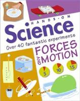 Forces and Motion (Hands-on Science) 0753453487 Book Cover