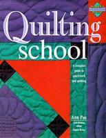 Quilting School 0895774712 Book Cover