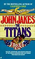 The Titans (Kent Family Chronicles, Vol. 5)