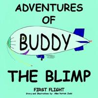 Adventures of Buddy the Blimp 1420859374 Book Cover