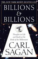 Billions and Billions: Thoughts on Life and Death at the Brink of the Millennium 0679411607 Book Cover