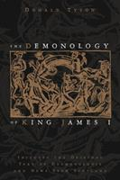 The Demonology of King James I: Includes the Original Text of Daemonologie and News from Scotland 0738723452 Book Cover