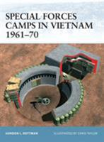Special Forces Camps in Vietnam 1961-70 (Fortress) 1841768391 Book Cover