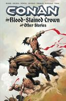 Conan: The Blood-Stained Crown and Other Stories (Conan (Graphic Novels)) 1593078862 Book Cover