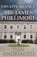 Disappearance of Mr. James Phillimore 1780924569 Book Cover