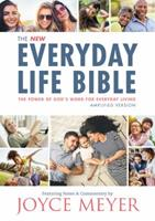 The Everyday Life Bible: The Power of God's Word for Everyday Living 1478922915 Book Cover