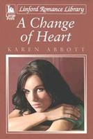 A Change Of Heart (Linford Romance Library) 184617984X Book Cover