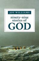 Ninety-Nine Stories of God 1941040357 Book Cover