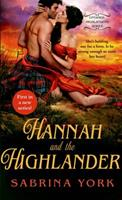 Hannah and the Highlander 1250069696 Book Cover