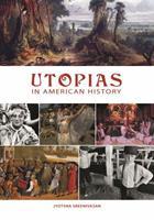 Utopias in American History 1598840525 Book Cover