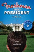 Freshman for President 1590389131 Book Cover