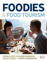 Foodies and Food Tourism 1908999993 Book Cover