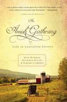 An Amish Gathering: Life in Lancaster County 0718097750 Book Cover