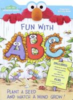 Fun with A,B,C (Sesame Seeds Preschool Act Bks) 0375804587 Book Cover