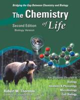 Chemistry of Life, Biology Version, The (2nd Edition) 0805330631 Book Cover