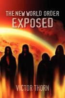 The New World Order Exposed 0970195028 Book Cover