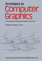 Frontiers in Computer Graphics: Proceedings of CG, Tokyo '84 4431680276 Book Cover