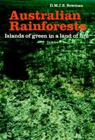 Australian Rainforests: Islands of Green in a Land of Fire 0521057876 Book Cover