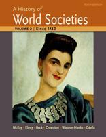 A History of World Societies, Volume 2: Since 1450 1457659956 Book Cover
