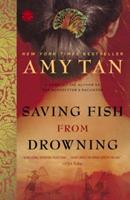 Saving Fish from Drowning: A Novel 034546401X Book Cover