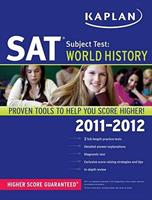Kaplan SAT Subject Test World History  2010-2011 Edition 1607148765 Book Cover