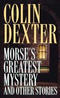 Morse's Greatest Mystery and Other Stories 0330340255 Book Cover