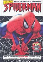 Spider-Man: The 10 Greatest Spider-Man Stories Ever 0974325368 Book Cover
