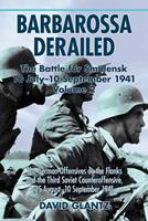Barbarossa Derailed. Volume 2: The German Offensives on the Flanks and the Third Soviet Counteroffensive, 25 August-10 September 1941 1906033900 Book Cover