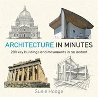 Architecture in Minutes 1681443511 Book Cover