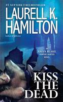 Kiss the Dead 0425247546 Book Cover