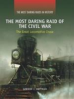 The Most Daring Raids in History 1448818702 Book Cover