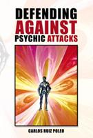 Defending Against Psychic Attacks 1483647471 Book Cover