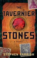 The Tavernier Stones: A Novel 0738720569 Book Cover