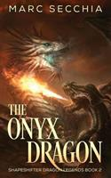 The Onyx Dragon 1532771185 Book Cover