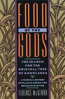 Food of the Gods: The Search for the Original Tree of Knowledge 0553371304 Book Cover