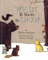 When It Starts to Snow (An Owlet Book) 0805067655 Book Cover