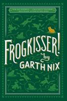 Frogkisser! 133805208X Book Cover