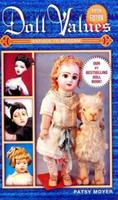 Doll Values: Antique to Modern 1574322141 Book Cover