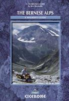 the bernese alps (a walker's guide) 1852842431 Book Cover
