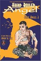 Hard Boiled Angel: Blue Angel 3 (Hard Boiled Angel) 1586649485 Book Cover