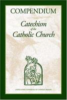 Compendium of the Catechism of the Catholic Church 1574557203 Book Cover