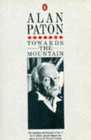 Towards the mountain: An autobiography 0140083286 Book Cover