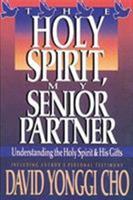 Holy Spirit My Senior Partner 0884192261 Book Cover