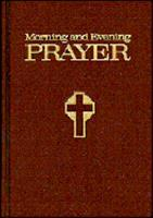 Morning and Evening Prayer 0882710680 Book Cover