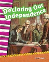 Declaring Our Independence (Grade 2) 1433369893 Book Cover